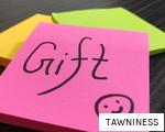 TAWNINESS anagram
